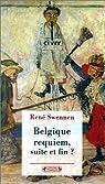 Belgique requiem. Suite et fin ? par Swennen