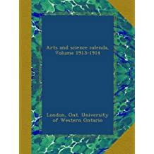Arts and science calenda, Volume 1913-1914