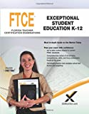 2017 FTCE Exceptional Student Education K-12