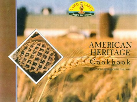 land-o-lakes-american-heritage-cookbook-treasured-recipes-from-the-family-farm