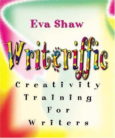 Writeriffic: Creativity Training for Writers pdf