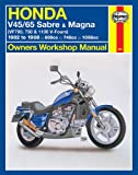 Honda V45-65 Sabre and Magna Owners Workshop Manual, John Haynes, 1563921049
