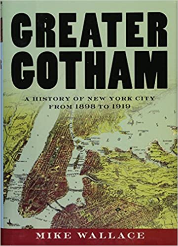 Amazon greater gotham a history of new york city from 1898 to greater gotham a history of new york city from 1898 to 1919 the history of nyc series 1st edition fandeluxe Image collections