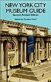 New York City Museum Guide, , 0486410005