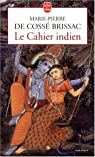 Le Cahier indien par Marie-Pierre de Cossé Brissac
