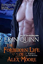 The Forbidden Life of Alex Moore: A Novella of the Beyond