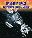 Danger in Space, Henry M. Holden, 0766040720