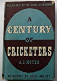 A century of cricketers by A. G. Moyes front cover