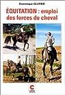 Emploi des forces du cheval par Ollivier