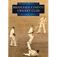 Middlesex County Cricket Club in Old Photographs (Britain in Old Photographs)