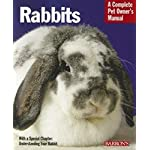 Rabbits (Complete Pet Owner's Manual) 5