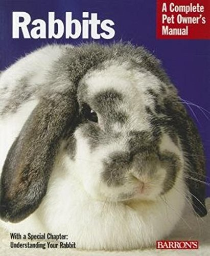 Rabbits (Complete Pet Owner's Manual) 2