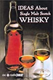 Ideas About Single Malt Scotch Whisky