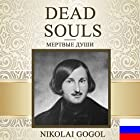 Dead Souls [Russian Edition] Audiobook by Nikolai Gogol Narrated by Vyacheslav Gerasimov
