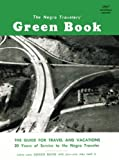 : The Negro Travelers' Green Book 1957: facsimile edition