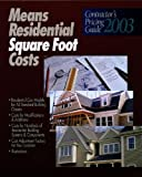 Residential Square Foot Costs (Means Contractor's Pricing Guides)