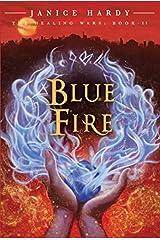 The Healing Wars: Book II: Blue Fire Paperback