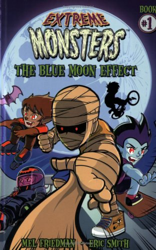 Extreme Monsters: The Blue Moon Effect PDF