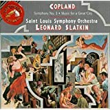 Aaron Copland: Symphony No. 3 / Music for a Great City - Leonard Slatkin / Saint Louis Symphony Orchestra