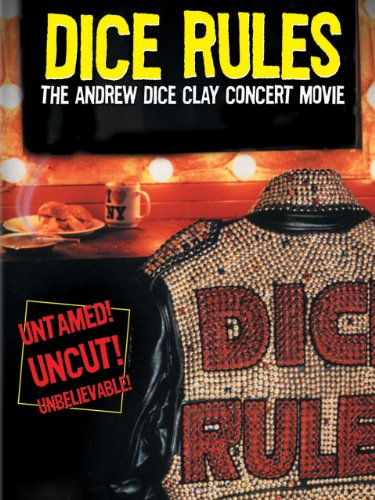 Dice Rules: The Andrew Dice Clay Concert - Dice Clay