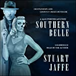 Southern Belle: A Max Porter Paranormal Mystery, Book 3 | Stuart Jaffe