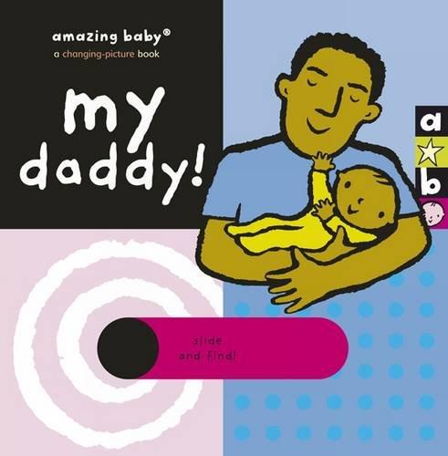 Download My Daddy: Amazing Baby (Emma Dodd Series) ebook