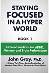 Staying Focused In A Hyper World (Volume 1) Paperback