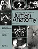 img - for Imaging Atlas of Human Anatomy, 3e book / textbook / text book