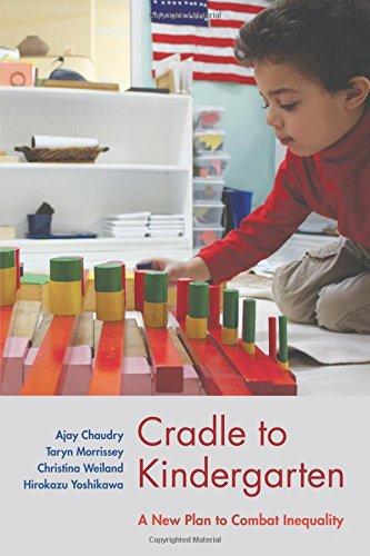 Cradle to Kindergarten: A New Plan to Combat Inequality PDF