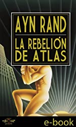 La Rebelión de Atlas (Spanish Edition)
