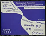 Making Math Accessible for English Language Learners : Practical Tips and Suggestions, Grades 6-8, R4 Educated Solutions, 1933049421
