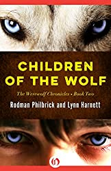 Children of the Wolf (The Werewolf Chronicles Book 2)