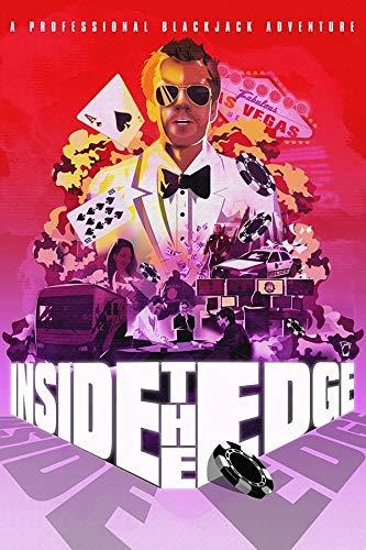 Inside the Edge: A Professional Blackjack Adventure (Blackjack Science)