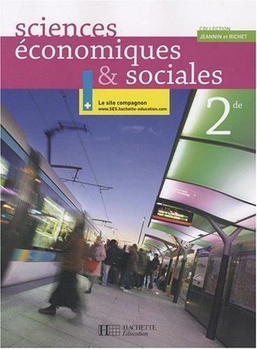 Sciences Economiques et Sociales 2e de Jeannin, Rémi (2008) Broché