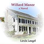 Willard Manor | Linda Loegel