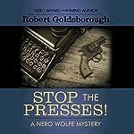 Stop the Presses! | Robert Goldsborough