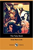 The Fairy Book, Dinah Maria Mulock Craik, 1406585823