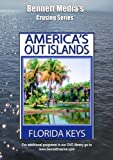 America's Out Islands - The Florida Keys...