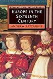 Europe in the Sixteenth Century 1st Edition
