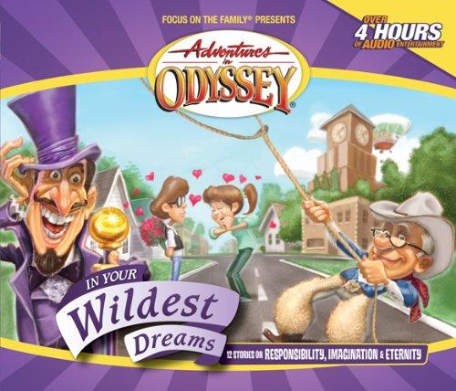 In Your Wildest Dreams (Adventures in Odyssey) ebook
