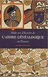 Mille ans d'histoire de l'arbre généalogique en France par Gautier