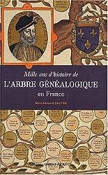 Mille ans d'histoire de l'Arbre généalogique en France