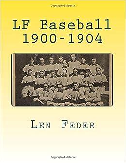 LF Baseball 1900-1904