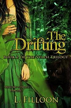 The Drifting (The Velesi Trilogy Book 2) (English Edition) de [Filloon, L.]
