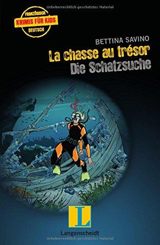 La chasse au trésor - Die Schatzsuche (Französische Krimis für Kids)