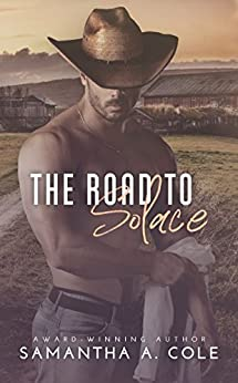 The Road to Solace by [Cole, Samantha A.]