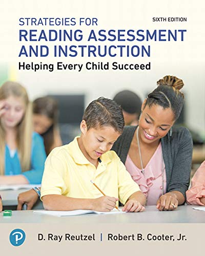 - Strategies for Reading Assessment and Instruction: Helping Every Child Succeed (6th Edition)