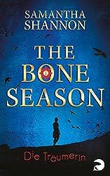 The Bone Season - Die Träumerin: Roman (German Edition)