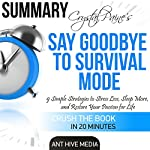 Crystal Paine's Say Goodbye to Survival Mode Summary & Analysis    Ant Hive Media