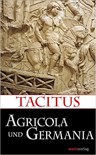 tacitus agricola and germania